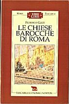 Le chiese barocche di Roma by Federico Gizzi