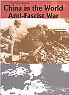 China in the Word Anti-Fascist War(English…