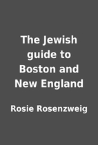 The Jewish guide to Boston and New England…
