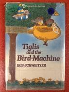 Tiglis and the bird-machine by Iris…