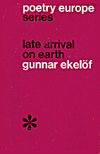 Late Arrival on Earth (Poetry Europe) by…