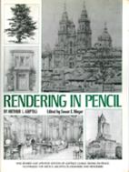 Rendering in Pencil by Arthur L. Guptill