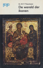 De wereld der ikonen historisch, theologisch…