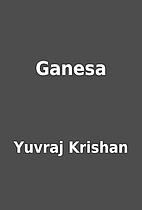 Ganesa by Yuvraj Krishan