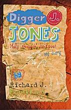 Digger J. Jones by Richard J FRANKLAND