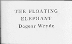 The Floating Elephant by Edward Gorey