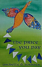 The Price You Pay by Michelle Sonnier