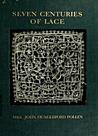 Seven Centuries of Lace by Maria Margaret La…