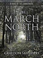 The March North by Graydon Saunders