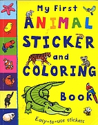 My First Animal Sticker and Coloring Book by…