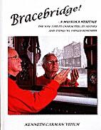 Bracebridge - A MUSKOKA HERITAGE by Kenneth…