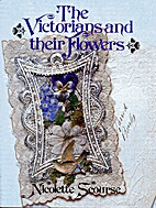 The Victorians and their flowers by…