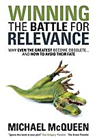 Winning the Battle for Relevance: Why Even…