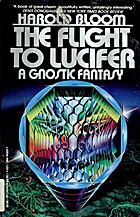 The flight to Lucifer : a Gnostic fantasy by…