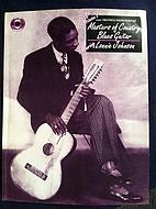 Stefan Grossman's Master of Country Blues…