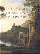 The Folio Classical Diary 2003 by Folio…