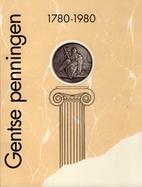 Gentse penningen, 1780-1980 :…