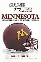 Game of My Life, Minnesota: Memorable…