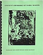 Ancient Grimoire of Dark Magick by Robert…