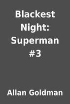 Blackest Night: Superman #3 by Allan Goldman