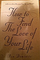 How to Find the Love of Your Life by Ben…