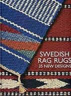 Swedish Rag Rugs 35 New Designs by Lillemor…