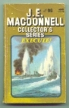Execute! by J. E. Macdonnell