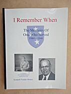 I Remember When: The Memoir of One Who…