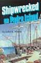Shipwrecked on Padre Island by Isabel R.…
