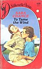 To Tame The Wind by Sara Chance