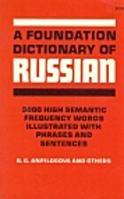 A Foundation Dictionary of Russian: 3000…