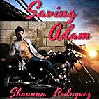 Saving Adam by Shaunna Rodriguez
