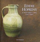 Eddie Hopkins: A Potter's Life 1941-2007 by…