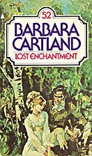 Lost Enchantment by Barbara Cartland