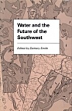 Water and the Future of the Southwest…
