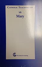 Catholic teaching on Mary by Jerilyn…
