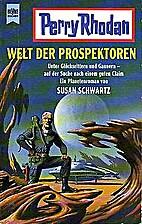 Perry Rhodan. Welt der Prospektoren by Susan…