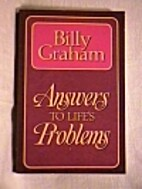 Answers to Life's Problems by Billy Graham