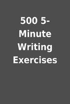 500 5-Minute Writing Exercises