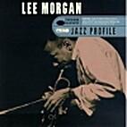 Jazz Profile: Lee Morgan by Lee Morgan