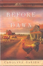 Before the Dawn (Home to Heather Creek, Book…