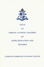 Precis of Official Catholic Teaching On…