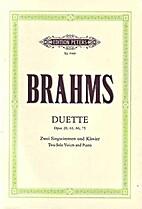 Brahms Duette: Opus 20, 61, 66, 75 : Zwei…