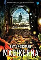Magikerna by Lev Grossman