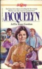 Jacquelyn by Jeffie Ross Gordon