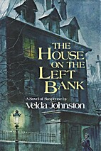 The House on the Left Bank by Velda Johnston