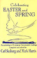Celebrating Easter and spring: [an anthology…
