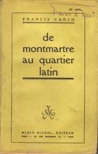 De Montmartre au Quartier latin by Francis…