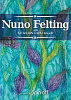 DVD Nuno felting with Sharon Costello by…