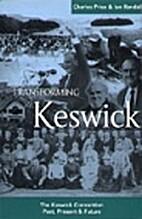 Transforming Keswick by Charles W. Price